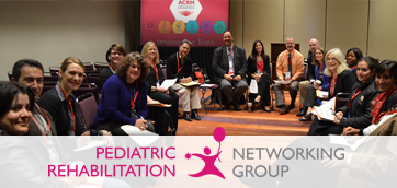 ACRM Pediatric Rehabilitation Networking Group