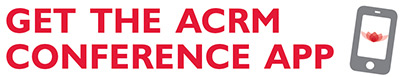 Get the ACRM Conference App now