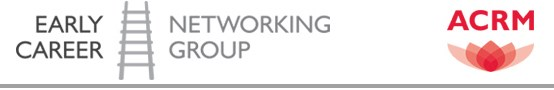 ACRM Early Career Networking Group