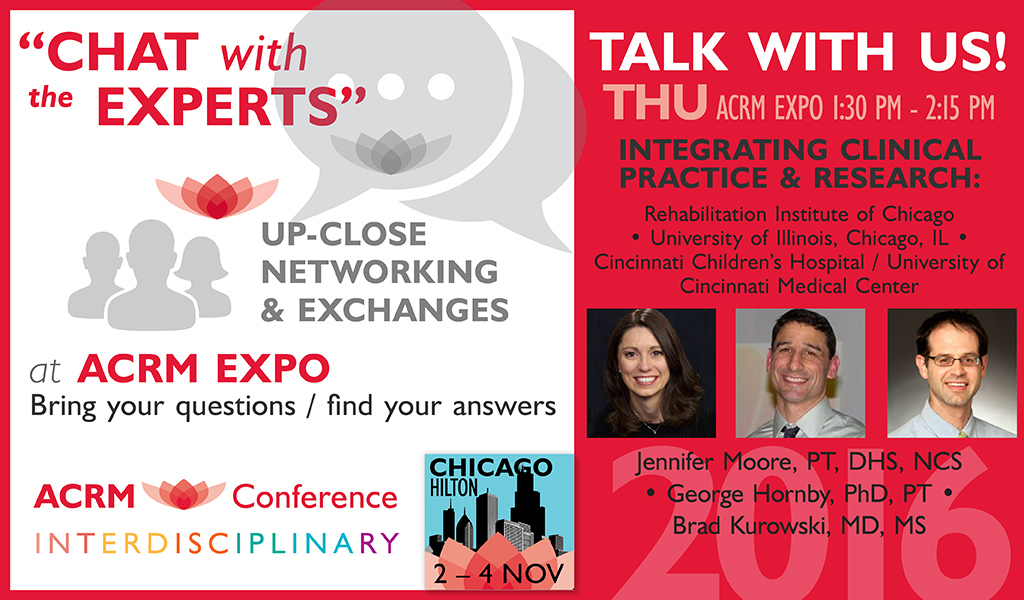 Chat with the Experts: Integrating Clinical Practice & Research: THU 1:30 PM - 2:15 PM