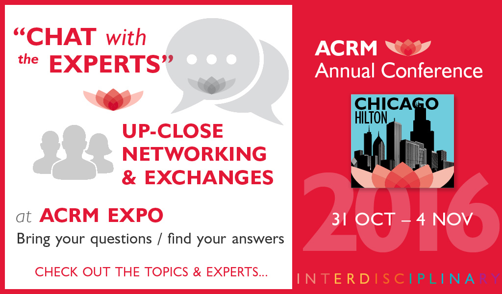 """""""Chat with the experts"""" up-close networking & exchanges at ACRM Conference"""