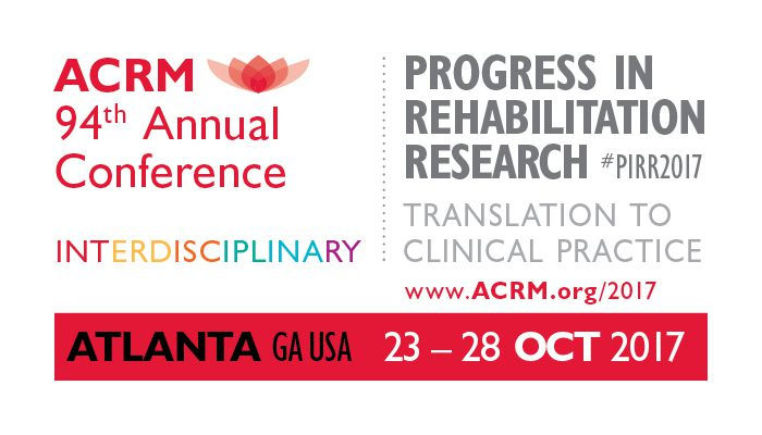 ACRM 94th Annual Conference, Progress in Rehabilitation Research