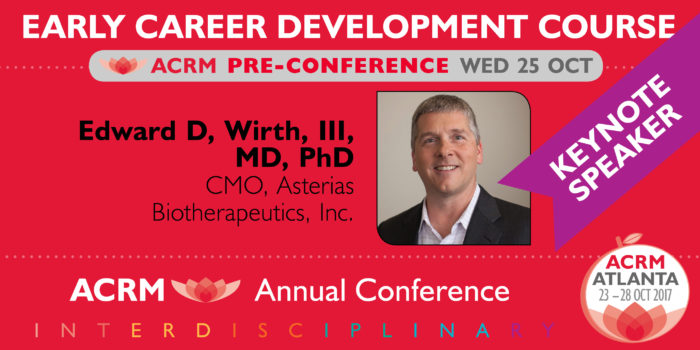 Early Career Development Course at ACRM Conference — it's the best advice you've not yet heard.