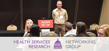 ACRM Health Services Research Networking Group