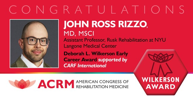 ACRM Deborah L. Wilkerson Early Career Award recipient John Ross Rizzo
