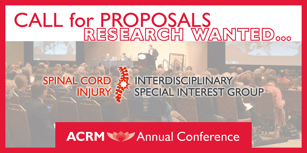ACRM 2018 Call for Spinal Cord Injury Proposals