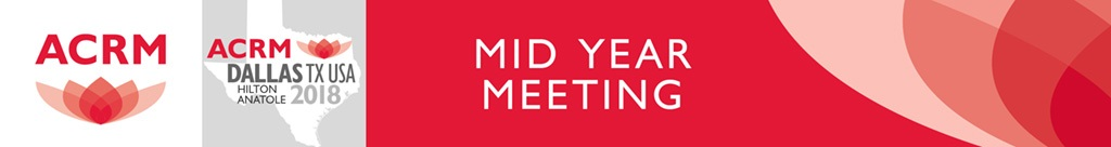 ACRM Mid-Year Meeting Dallas