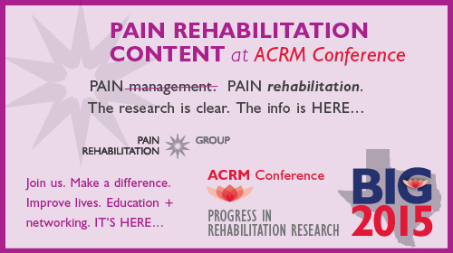 Pain Rehabilitation Content at the ACRM Annual Conference