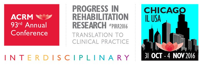 ACRM Annual Conference: Progress in Rehabilitation Research (#PIRR2016)