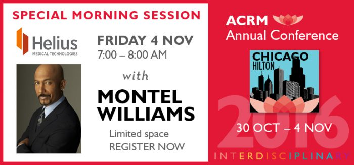 MONTEL WILLIAMS at ACRM Conference