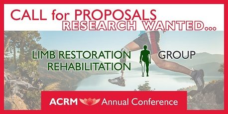 ACRM Annual Conference Call for Proposals focused on Limb Restoration