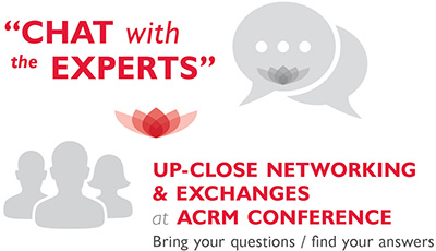 """Chat with the experts"" up-close networking & exchanges at ACRM Conference"