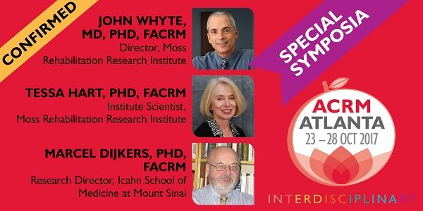 Special Symposium with John Whyte, Tessa Hart & Marcel Dijkers