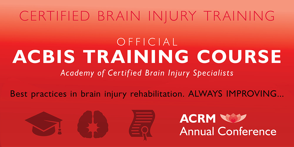 Certified Brain Injury Training: The Official Academy of Certified Brain Injury Specialists (ACBIS) Course