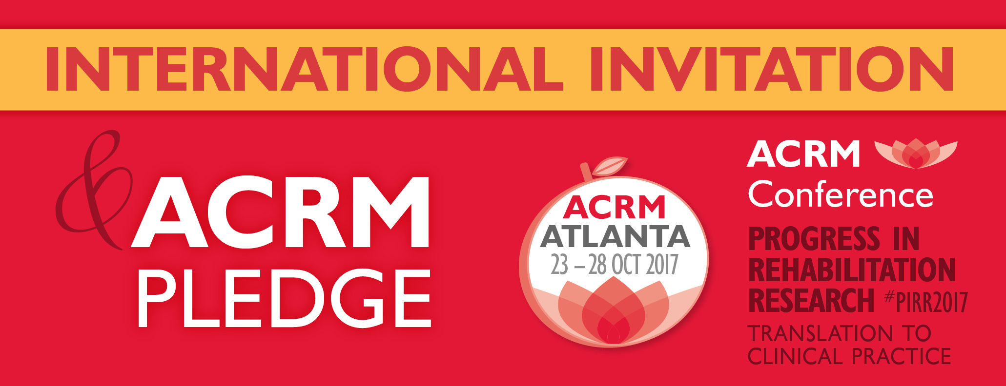 INTERNATIONAL INVITATION & ACRM Pledge