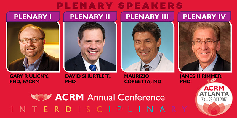 ACRM Conference: 4 Plenary Speakers ATLANTA 2017 #ACRM2017