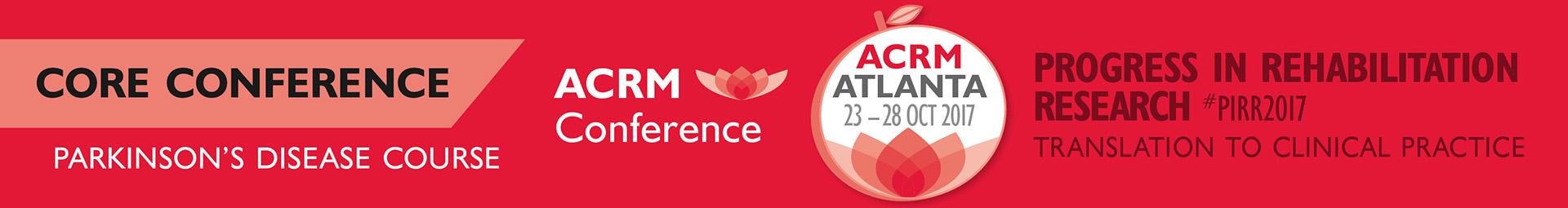 ACRM Conference PARKINSON'S DISEASE COURSE Sat 28 OCT 2017