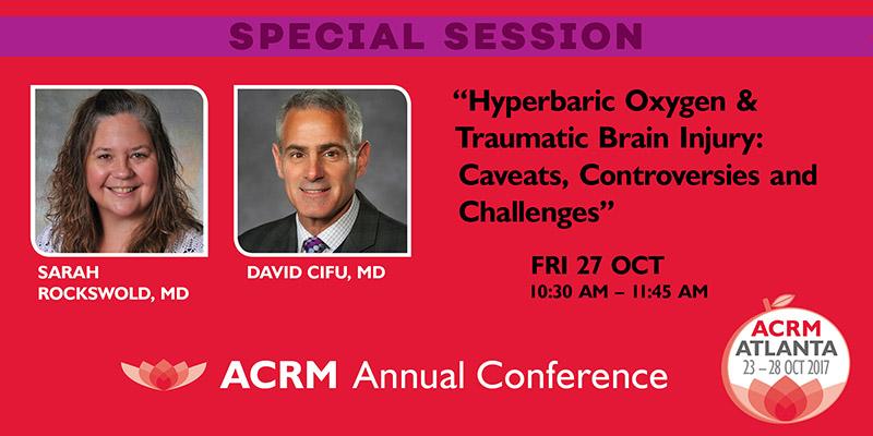 ACRM Conference 2017: Special Symposium: Rockswold & Cifu