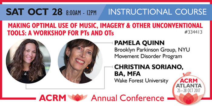 SAT Instructional Course: MAKING OPTIMAL USE OF MUSIC, IMAGERY & OTHER UNCONVENTIONAL TOOLS: A WORKSHOP FOR PTs AND OTs