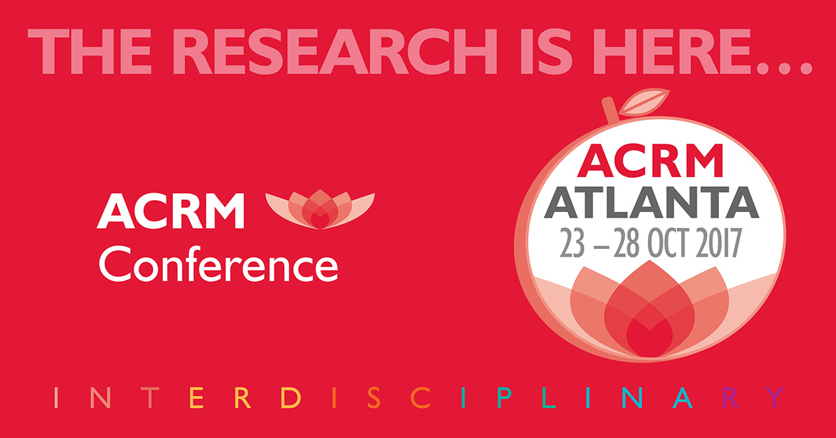 THE RESEARCH IS HERE: ACRM Conference Progress in Rehabilitation Research (PIRR) #PIRR2017 ATLANTA HILTON