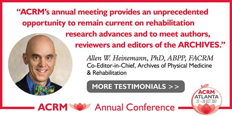 Allen Heinemann: ACRM Conference Progress in Rehabilitation Research (PIRR) #PIRR2017 ATLANTA HILTON