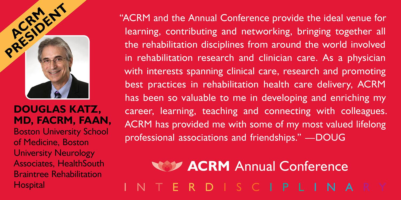Doug Katz: ACRM Conference Progress in Rehabilitation Research (PIRR) #PIRR2017 ATLANTA HILTON