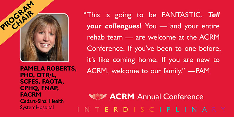 Pamela Roberts: ACRM Conference Progress in Rehabilitation Research (PIRR) #PIRR2017 ATLANTA HILTON