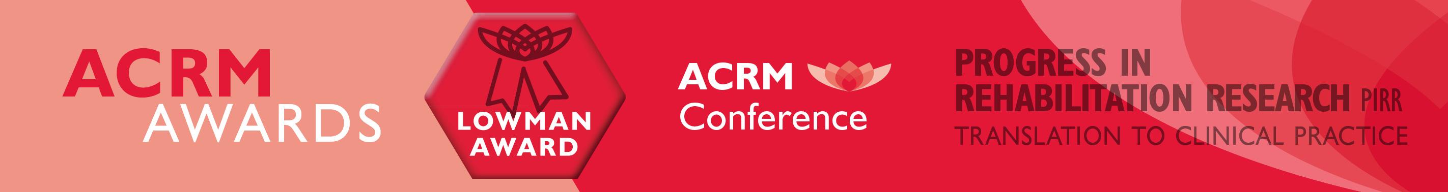 Edward Lowman Award ACRM Award