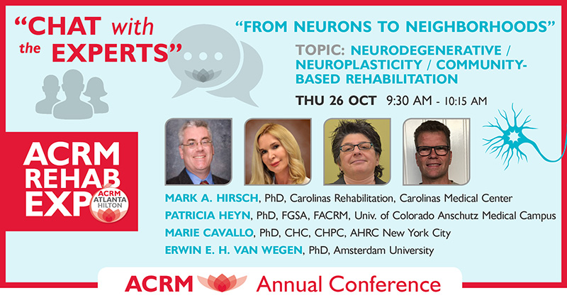 """Chat with the Experts"" at ACRM Conference: ATLANTA HILTON: Progress in Rehabilitation Research #PIRR2017"