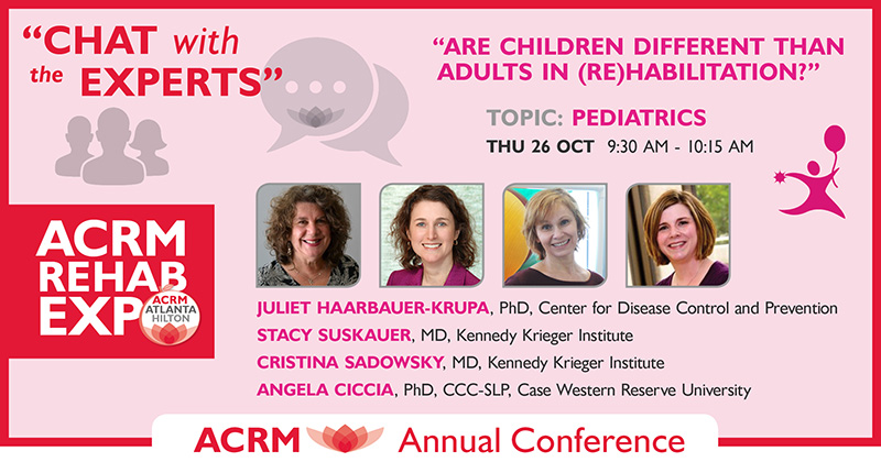 ACRM Conference Chat with the Experts 2017: Pediatrics Session 1