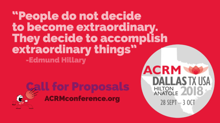 Hilary Quote Badge: Call for Proposals: ACRM Annual Conference DALLAS 2018 Hilton Anatole