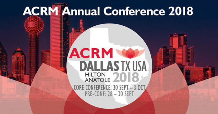 ACRM Annual Conference DALLAS 2018 Hilton Anatole