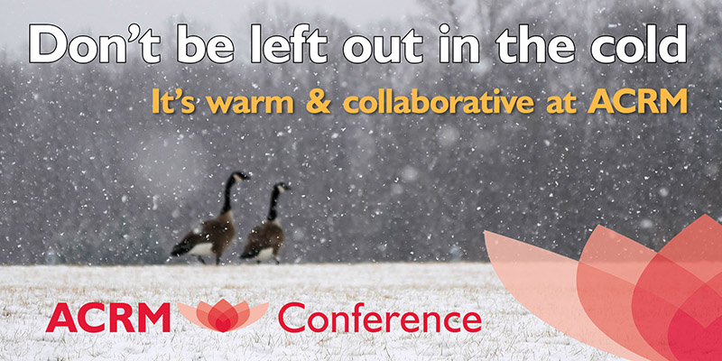 Don't be left out in the cold. It's warm & collaborative at ACRM. Especially at the Annual Conference in Dallas this Fall. AMP UP Your Research. PRESENT HERE: Call for Proposals: ACRM Annual Conference http://ACRM.org/submit