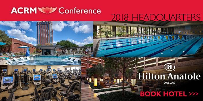 Book Hotel: ACRM Annual Conference DALLAS 2018 Hilton Anatole Photos