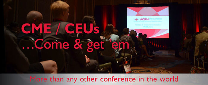 Continuing Education Credits: Come and get 'em: ACRM Annual Conference DALLAS 2018 Hilton Anatole