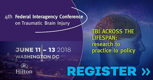 Click to Register for the 4th Federal Interagency Conference on Traumatic Brain Injury