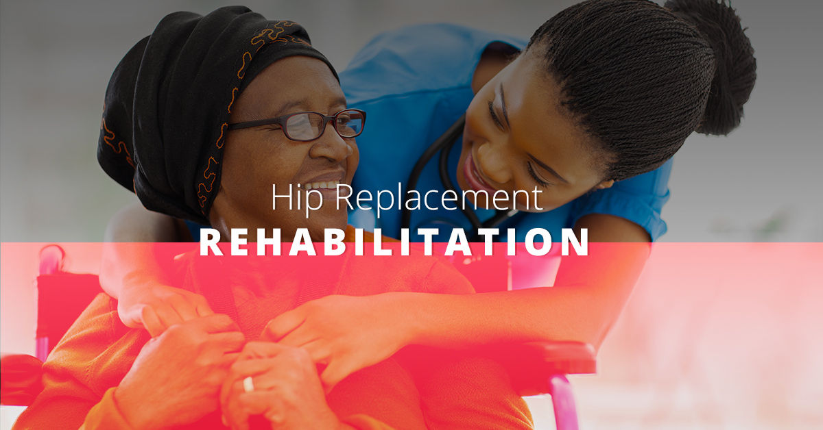 Hip Replacement Rehabilitation