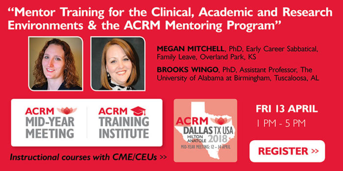 Course Badge: Mitchell Instructional Course Early Career: Mid-Year Meeting & ACRM Training Institute April 2018 DALLAS