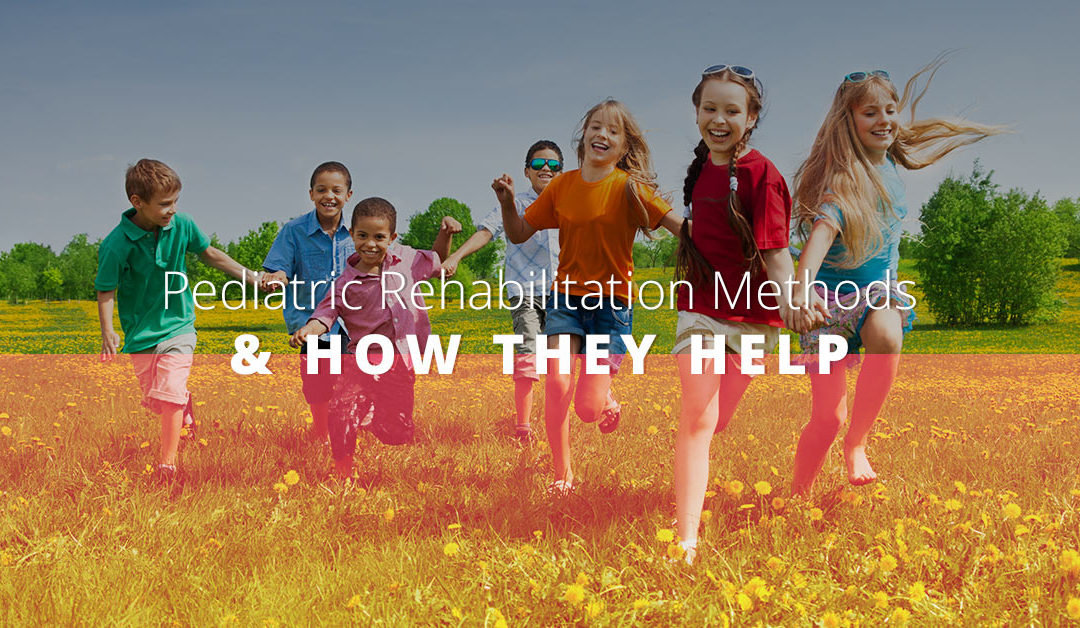 Pediatric Rehabilitation Methods And How They Help