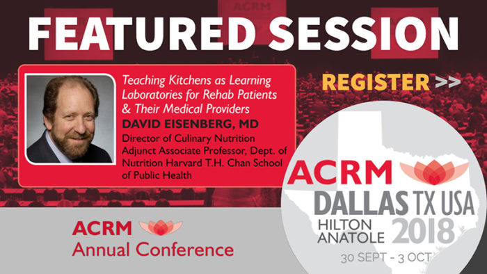 FEATURED SESSION: Eisenberg ACRM Conference 2018 DALLAS
