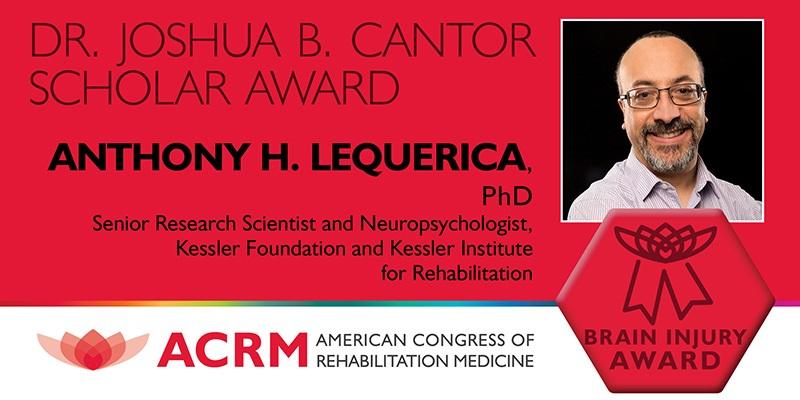 ACRM BI Cantor Award 2018 Recipient Dr. Lequerica