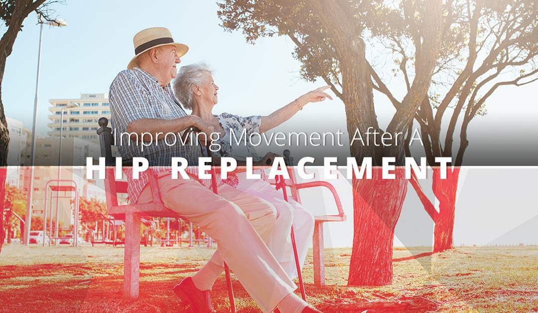 Improving Movement After a Hip Replacement