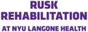 Rusk Rehabilitation at NYU Langone Health