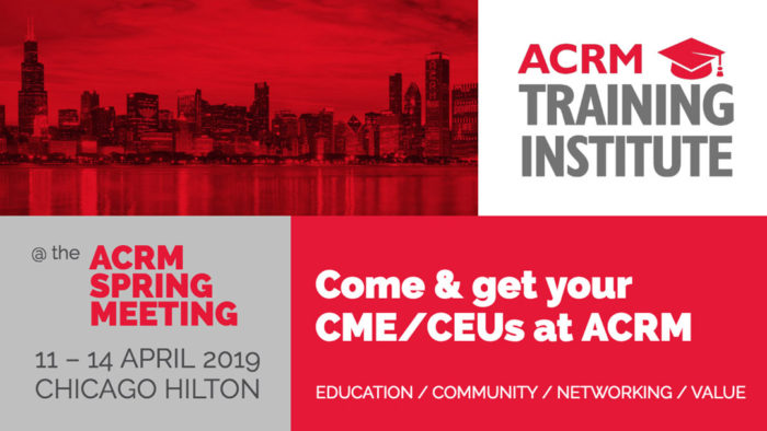 ACRM Training Institute at the 2019 SPRING MEETING