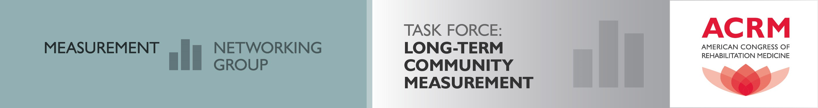 ACRM Measurement Networking Group Long-Term Community Task Force