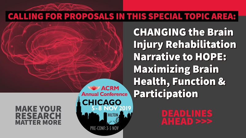 Changing the Narrative to Hope: Maximizing Brain Health, Function and Participation Following Brain Injury