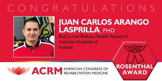 Juan Carlos Arango Lasprilla received the 2019 ACRM Mitchell Rosenthal Mid-Career Award