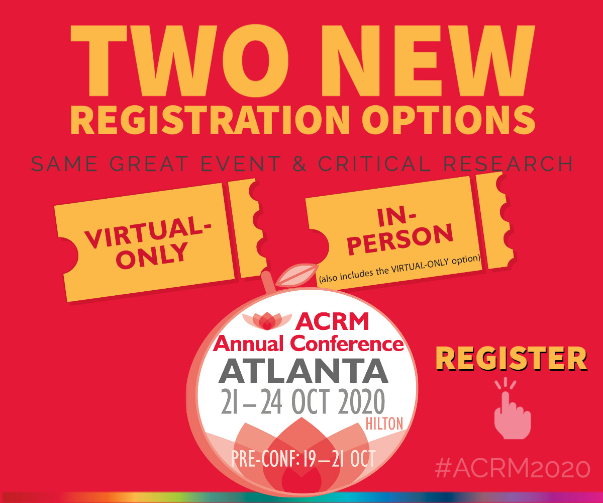 Two new Registration Options for ACRM Annual Conference