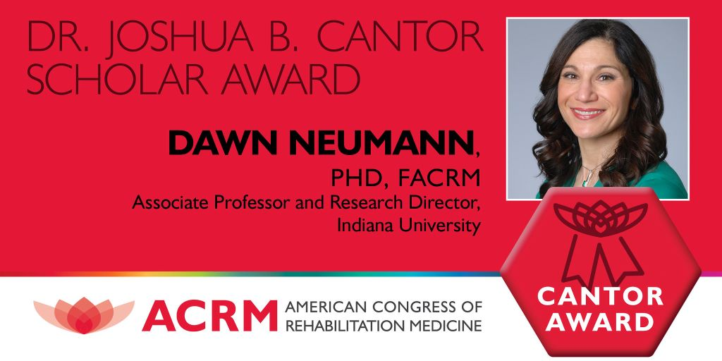 Dawn Neumann is the 2020 recipient of the ACRM Joshua B. Cantor Scholar Award