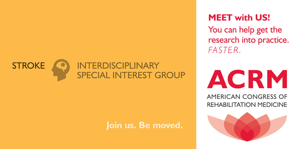 Stroke ISIG Meet US at the ACRM Annual Conference